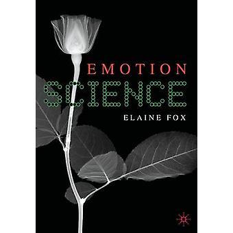 Emotion Science by Fox & Elaine