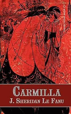 Carmilla by Le Fanu & Joseph Sheridan