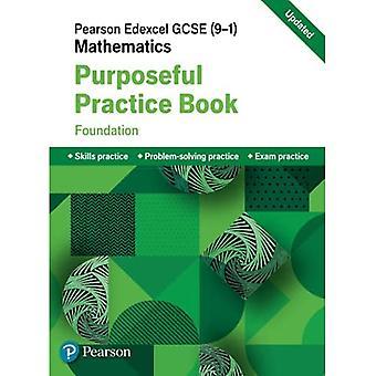 Pearson Edexcel GCSE (9-1) Mathematics: Purposeful Practice Book - Foundation (Edexcel GCSE Maths 2015)