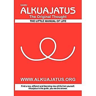Alkuajatus - Der ursprüngliche Gedanke