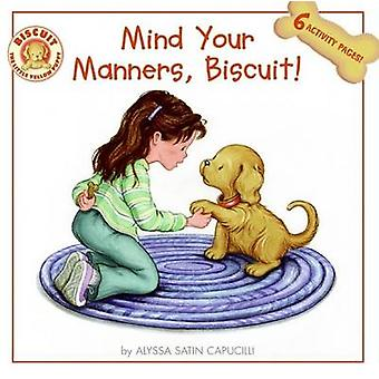Mind Your Manners Biscuit par Alyssa Satin Capucilli