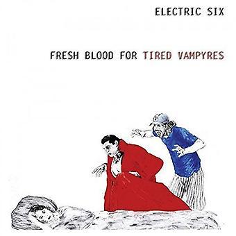 Electric Six - färskt blod för trött Vampyres [Vinyl] USA import