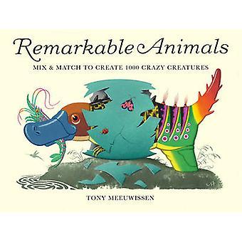 Remarkable Animals by Tony Meeuwissen - Tony Meeuwissen - 97818478063