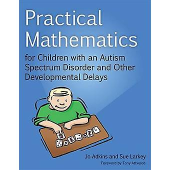 Practical Mathematics for Children with an Autism Spectrum Disorder a