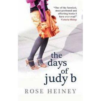 Dagarna av Judy B av Rose Heiney - 9781906021122 bok