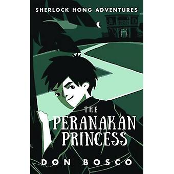 Sherlock Hong - Peranakan prinsessan - bok 2 av Don Bosco - 97898147
