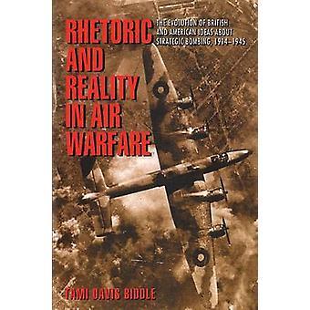 Rhetorik und Realität im Luftkrieg - die Entwicklung der Briten und Ame