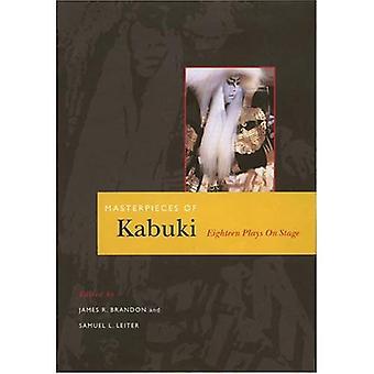 Mästerverk av Kabuki: arton spelar på scenen (Kabuki spelar på scenen)