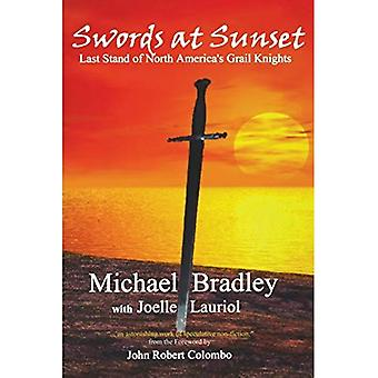 Swords at Sunset: Last Stand of North America's Grail Knights