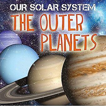 Vårt sol-System: De yttre planeterna (vårt sol-System)