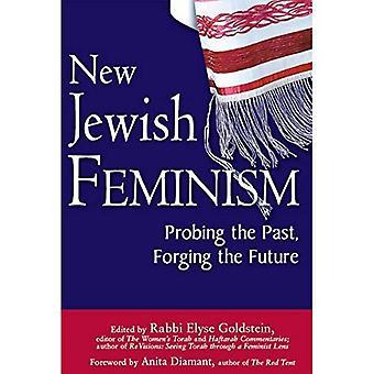 Nouveau féminisme juif: Sonder le passé, forger l'avenir