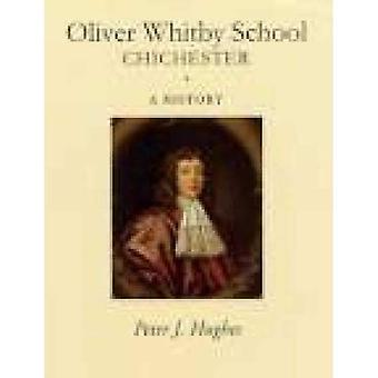 Oliver Whitby School A History