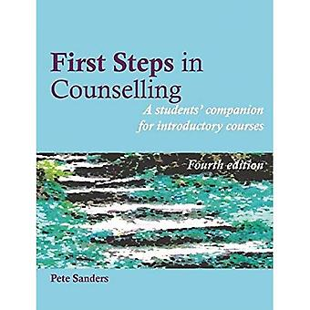 First Steps in Counselling: A Students' Companion for Introductory Courses