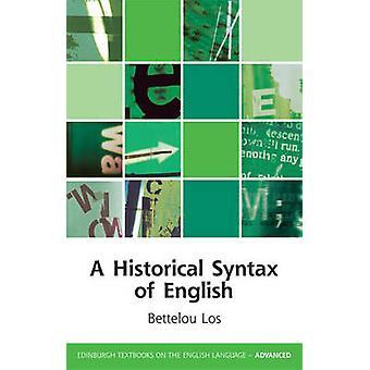 En historisk syntaksen for engelsk af Bettelou Los - Heinz J. Giegerich-