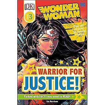 DK Readers L3: DC Comics Wonder Woman: Warrior for Justice! (DK Readers: Level� 3)