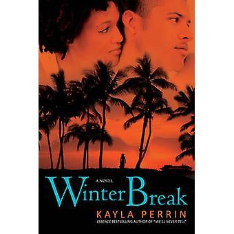 Talvi katkaista Perrin & Kayla