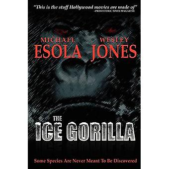 De Ice-Gorilla door Jones & Wesley