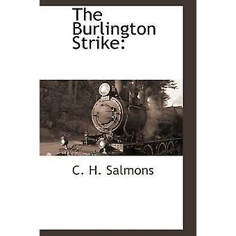 Die Burlington Streik der Lachse & C. H.