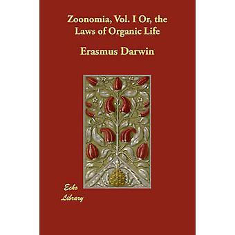 Zoonomia Vol. Ich oder die Gesetze des organischen Lebens durch & Erasmus Darwin