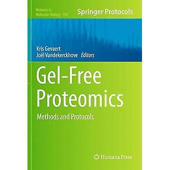 GelFree Proteomics Methoden und Protokolle von Gevaert & Kris