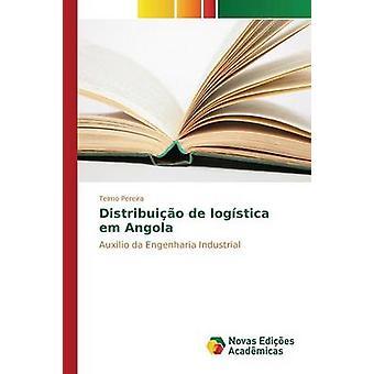 Distribuio de logstica em Angola by Pereira Telmo