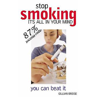Stop Smoking it's All in the Mind by Gillian Bridge - 9780572031190 B