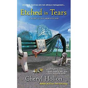 Etched In Tears by Cheryl Hollon - 9781496711755 Book