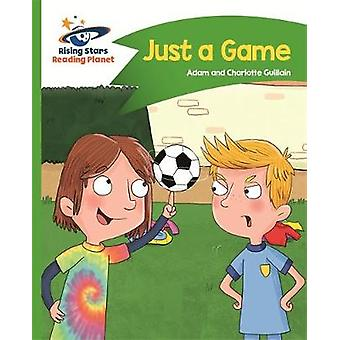 Reading Planet - Just a Game - Green - Comet Street Kids by Adam Guill