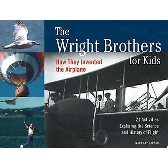 The Wright Brothers for Kids - How They Invented the Airplane with 21