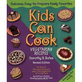Kids Can Cook - Vegetarian Recipes Kitchen-tested by Kids for Kids (Re