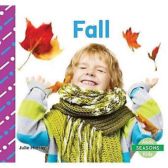 Fall by Murray - Julie - 9781629709192 Book