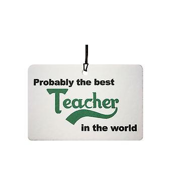 Wahrscheinlich der beste Lehrer Auto Lufterfrischer