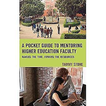 Een pocketgids voor het hoger onderwijs faculteit begeleiding: de tijd, de informatiebronnen