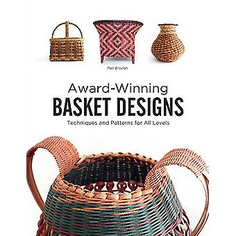 AwardWinning Basket Designs Techniques and Patterns For All Levels by Pati English