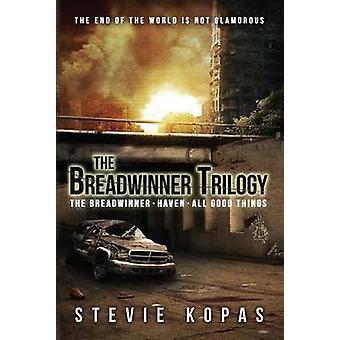 The Breadwinner Trilogy - The Breadwinner - Haven - All Good Things by