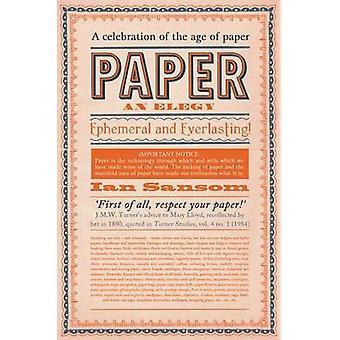 Paper - An Elegy by Ian Sansom - 9780062385239 Book