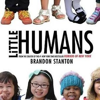 Little Humans by Brandon Stanton - 9780374374563 Book