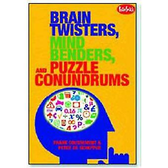 Brain Twisters - Mind Benders and Puzzle Conundrums by Frank Cousseme