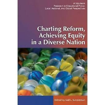 Het uitzetten van hervormingen in een divers land HC door Sunderman & Gail L.