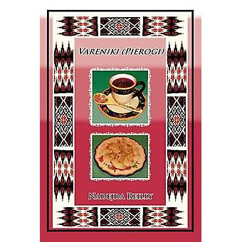 Vareniki (Pierogi) by Nadejda Reilly - 9781462859139 Book
