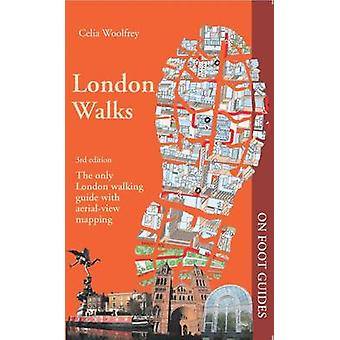 London Walks (3. überarbeitete Auflage) von Celia Woolfrey - 9780993094675