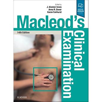 Macleods Clinical Examination by J.Alastair Innes