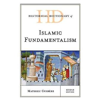 Historical Dictionary of Islamic Fundamentalism by Guidere