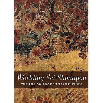 Worlding Sei Shonagon (Perspectives on vertaling)