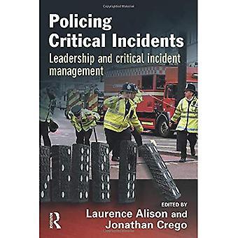 Politimæssige kritiske hændelser: Ledelse og kritisk hændelsesstyring