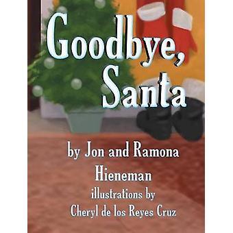 Goodbye Santa Moms Choice Awards Recipient by Hieneman & Jon