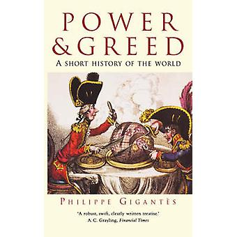 Power and Greed by Gigantes & Philippe