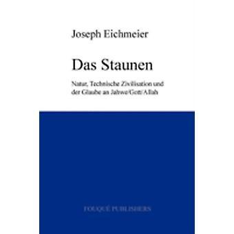 Das Staunen by Eichmeier & Joseph
