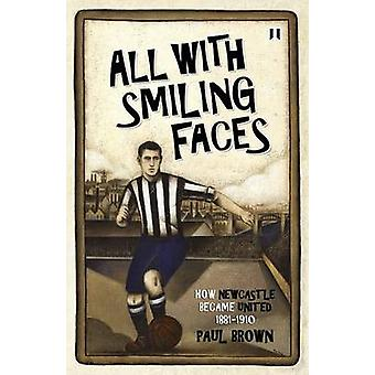 All With Smiling Faces by Brown & Paul