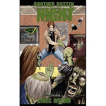 Another Rotten Night Graveyard Shift The Adventures of Carson Dudley Book 2 by Weedin & Chris